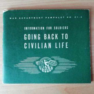 Livret GOING BACK TO CIVILIAN LIFE daté 1944