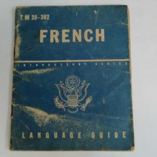 TM 30-302 daté 1943 (french language guide)