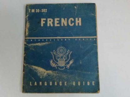 TM 30-302 daté 1943 (french language guide)
