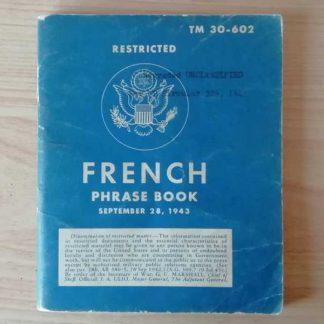 TM 30-602 daté 1943 (french phrase book)