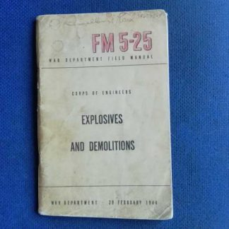 FM 5-25 daté 1944 explosives and demolitions
