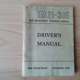 TM 21-305 daté 1944 (driver's manual)