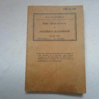 FM 21-100 daté 1941 (soldier hand book)
