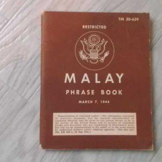TM 30-639 daté 1944 (malay phrase book)