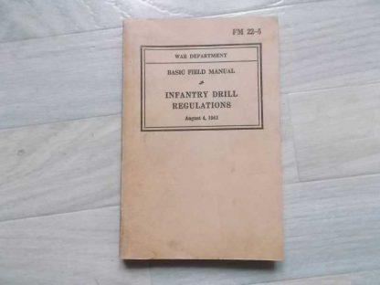 FM 22-5 daté de 1939 (infantry drill) avec additif de 1941