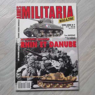Rhin et Danube (La 1ère Armée au coeur du Reich en 1945)