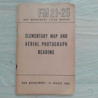 FM 21-25 daté 1943 (map and aerial photography reading)