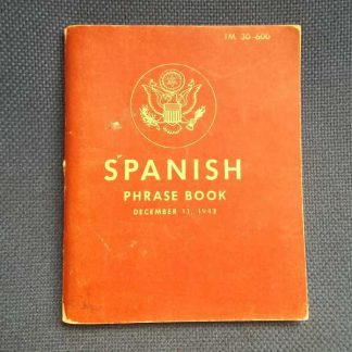 TM 30-600 daté 1943 (spanish phrase book)