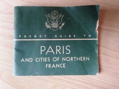 Pocket guide to Paris and nothern France daté 1944