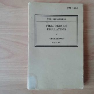 FM 100-5 daté de 1941 (field service regulations)