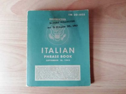 TM 30-603 daté 1943 (italian phrase book)
