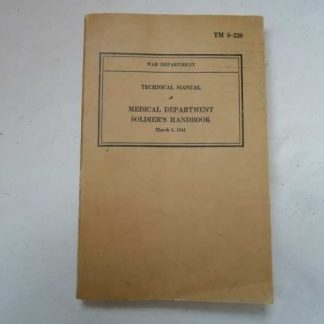 TM 8-220 daté 1941 (MD soldier handbook)