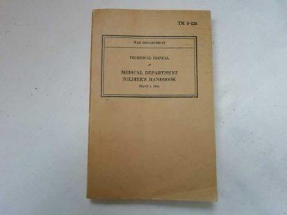 TM 8-220 daté 1941 (MD soldier handbook)