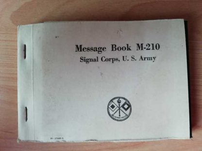 Message book M-210 daté 1942 du SIGNAL CORPS